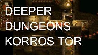 Dungeon Keeper, Deeper Dungeons; Korros Tor