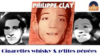 Philippe Clay - Cigarettes whisky & p