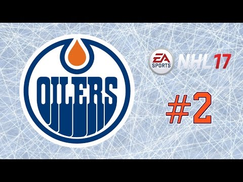 NHL 17 ~ Edmonton Oilers GM Mode Commentary ~ #2 (Some Minor Moves)