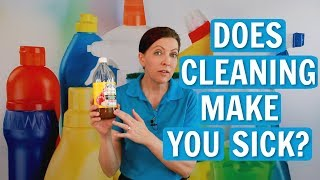 Are you sick after cleaning? Does housework make you ill? Do you ha...