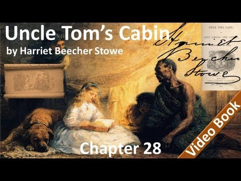 Chapter 28 - Uncle Tom's Cabin by Harriet Beecher Stowe - Reunion