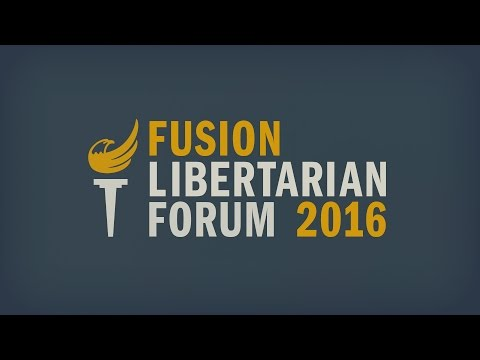 Fusion Libertarian Forum 2016 With Gary Johnson and William Weld
