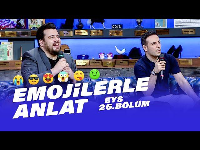 Emojilerle Anlat (Oğuzhan Koç)   EYS Sezon Finali