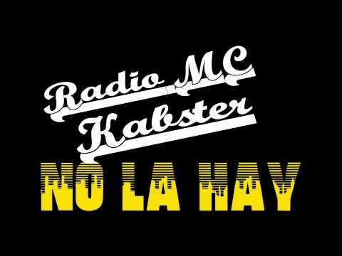 no la hay radio mc feat.kabster esk-lones