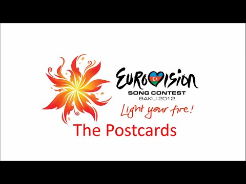 Eurovision 2012 : The Postcards