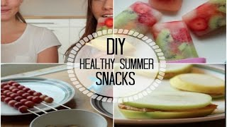DIY♡healthy summer snacks Thumbnail