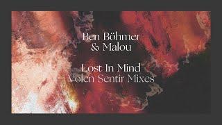 Ben Böhmer & Malou - Lost In Mind (Volen Sentir Vision)