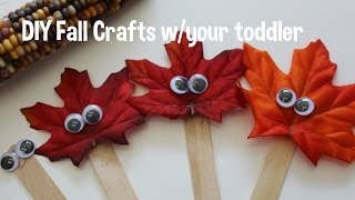 DIY Fall Crafts - Toddler friendly! Thumbnail