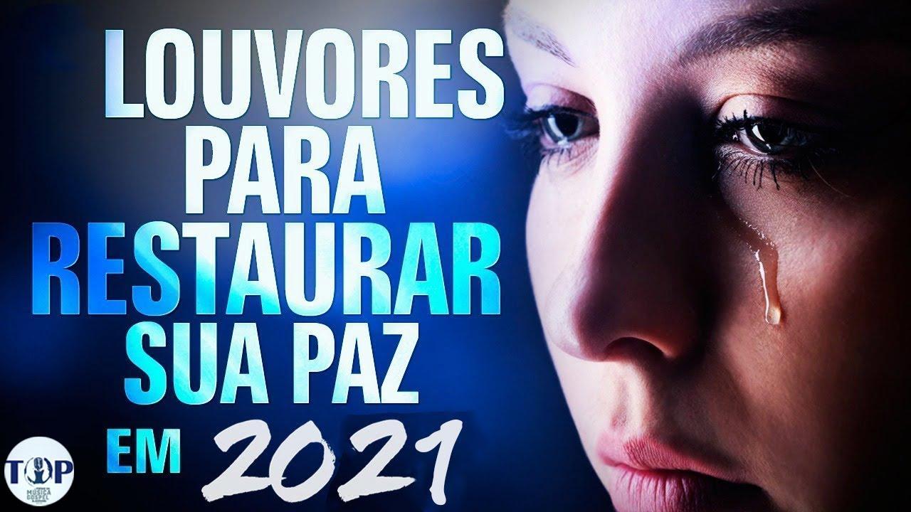 Download Louvores de Adoração 2020/2021 As Melhores Músicas Gospel mais Tocadas 2021 - Hinos Louvor top