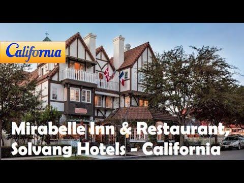 Mirabelle Inn Restaurant Solvang Hotels California