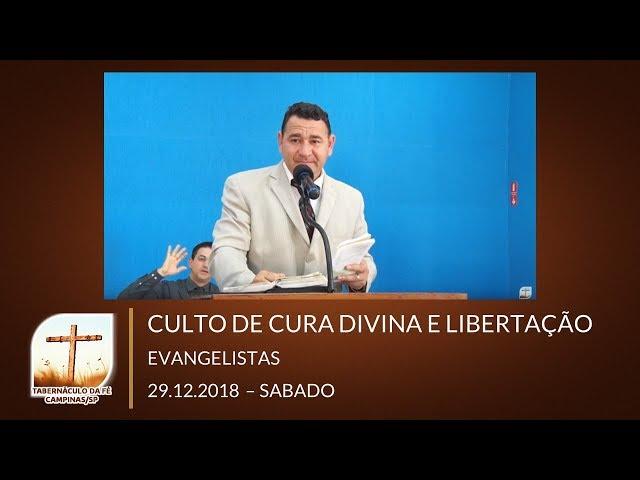 29.12.2018 | Sabado | Culto de Cura Divina e Libertação | Campinas/SP