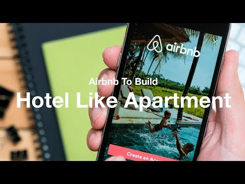 Airbnb To Build Hotel Like Apartment   Business Traveller