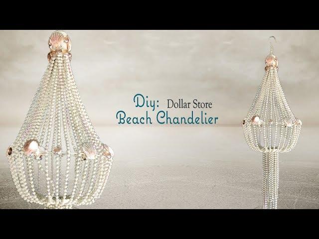 BEACH CHANDELIER - Dollar Tree DIY - With Loop Control - YouTube ...