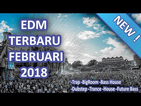 Latest EDM February 2018