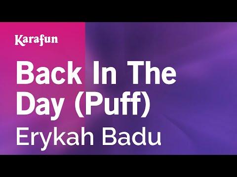 Karaoke Back In The Day (Puff) - Erykah Badu *