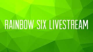 Rainbow Six Siege - Trying To Get Good!!