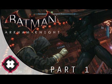Batman: Arkham Knight Gameplay Walkthrough Let's Play // Part 1 - Arkham Knight