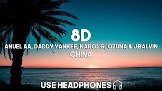 Anuel AA, Daddy Yankee, Karol G, Ozuna & J Balvin - China (8D Audio)