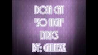 Doja Cat - So High (Lyrics)