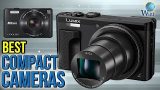 Video 10 Best Compact Cameras 2017 download MP3, 3GP, MP4, WEBM, AVI, FLV Juli 2018