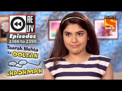 Weekly Reliv – Taarak Mehta Ka Ooltah Chashmah – 22nd Jan  to 26th Jan 2018 – Episode 2386 to 2390