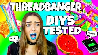 Threadbanger DIYS & Life Hacks Tested!