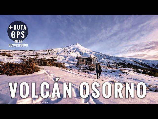Volcán Osorno en 4K: Trekking al refugio La Picada