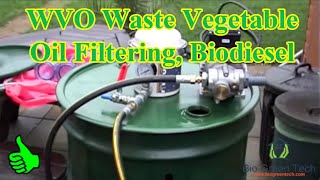 WVO Waste Vegetable Oil Filtering, Biodiesel