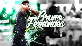 Bruno Fernandes - WONDER! - Sporting 2018