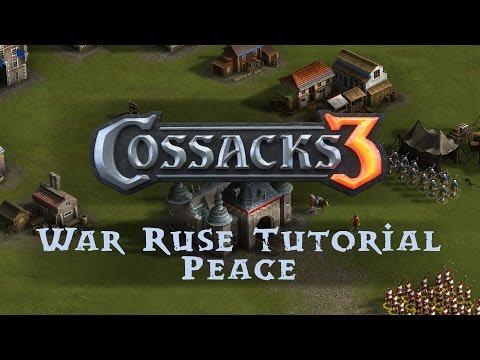 Let's Play Cossacks 3 - War Ruse Tutorial: Peace! - Cossacks 3 Gameplay