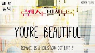 Romance is a bonus book #romanceisabonusbook #willbug #yourebeautiful #drama #ost hi everyoneeeee.. ~ watch in hd quality -----------------------------------...