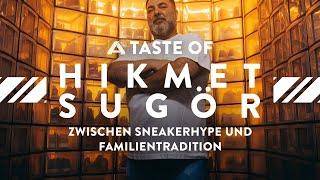 A TASTE OF @Hikmet Sugoer    Zwischen Sneakerhype und Familientradition   ALDI Nord