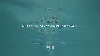 2018 Retail Trend #2: Reimagining Your Retail Space