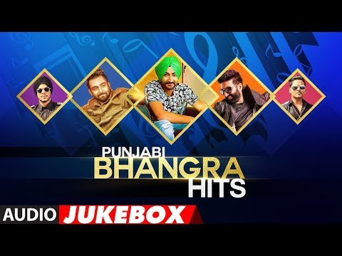 Punjabi Bhangra Hits | Latest Punjabi Songs 2018 | Punjabi Audio Jukebox | T-Series