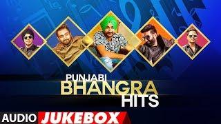 Punjabi Bhangra Hits | Latest Punjabi Songs 2018 | Punjabi Audio Jukebox | T-Series