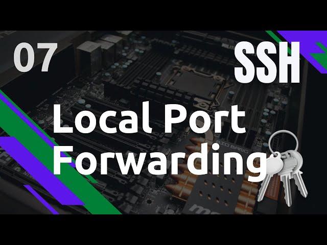 SSH - 7. ASTUCE : LOCAL PORT FORWARDING