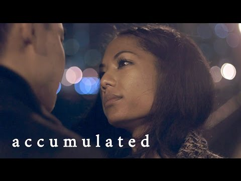 'I love you' isn't enough - ACCUMULATED
