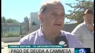 Linares: Pago de deuda a CAMMESA