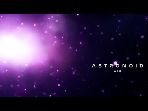 "Astronoid - ""Air"" [Lyrics Video - Official - HD]"
