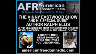 Why Is Jesus Missing From The Historical Record? Ralph Ellis With Vinny Eastwood