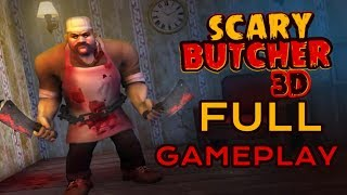 Scary Butcher 3D Gameplay - Andorid Gameplay - Level 1 to Level 12 - By Z & K