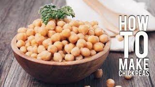 Easy Cooking: How to Cook Chickpeas | Quick & Simple