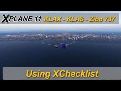 X-plane 11: Zibo 737 - KLAX to KLAS using XChecklist - YouTube