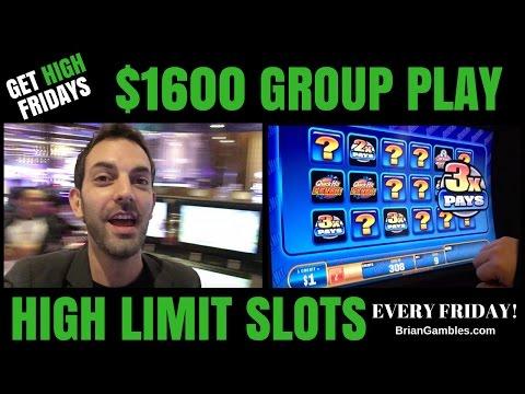 $1600 GROUP PLAY ✦ GET HIGH FRIDAYS ✦ High Limit Slot Machine Pokies EVERY FRIDAY - Las Vegas