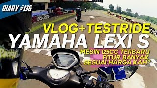 Video Yamaha Lexi S 2018 Motovlogger Testride Pertama Kali, Mesin Baru Liquid Cooler 125cc +VVA (D#136) download MP3, 3GP, MP4, WEBM, AVI, FLV April 2018