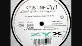 Kristine W - Land Of The Living (Lisa Marie Experience Vocal)
