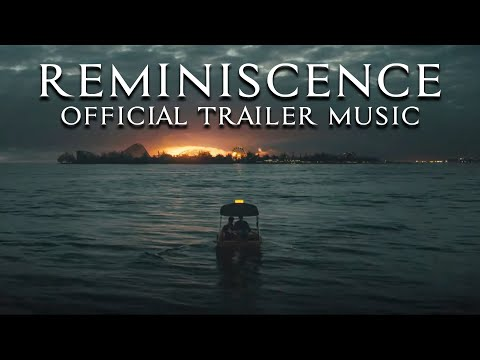 """Reminiscence - Official Trailer Music Song (FULL VERSION) 2021 - """"Save My Love"""""""