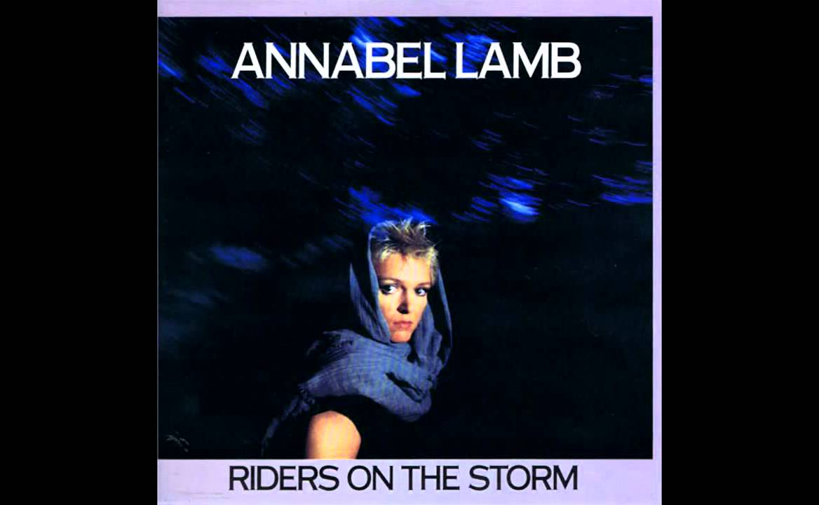 Annabel Lamb - Riders On The Storm (The Doors Cover) - YouTube