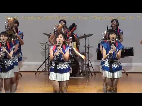 """【Kyoto Tachibana SHS Band】All Time """"Sing, Sing, Sing"""" Pt. 3 except orange uniforms"""