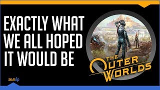 The Outer Worlds Revives Its Genre In One Brilliant Stroke (Review) (Video Game Video Review)